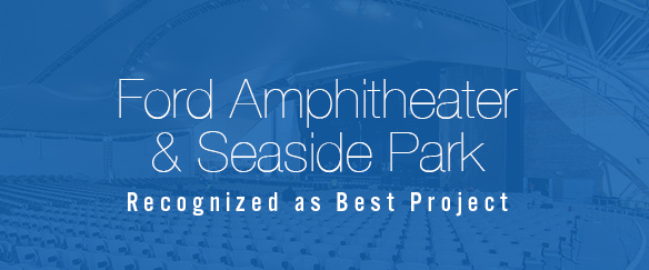 Ford Amphitheater and Seaside Park Recognized as Best Project